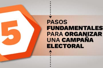 5 PASOS PARA ORGANIZAR CAMPAÑAS