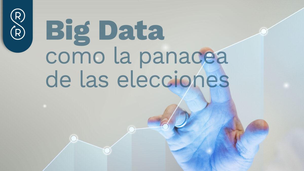 BigData en elecciones y campañas