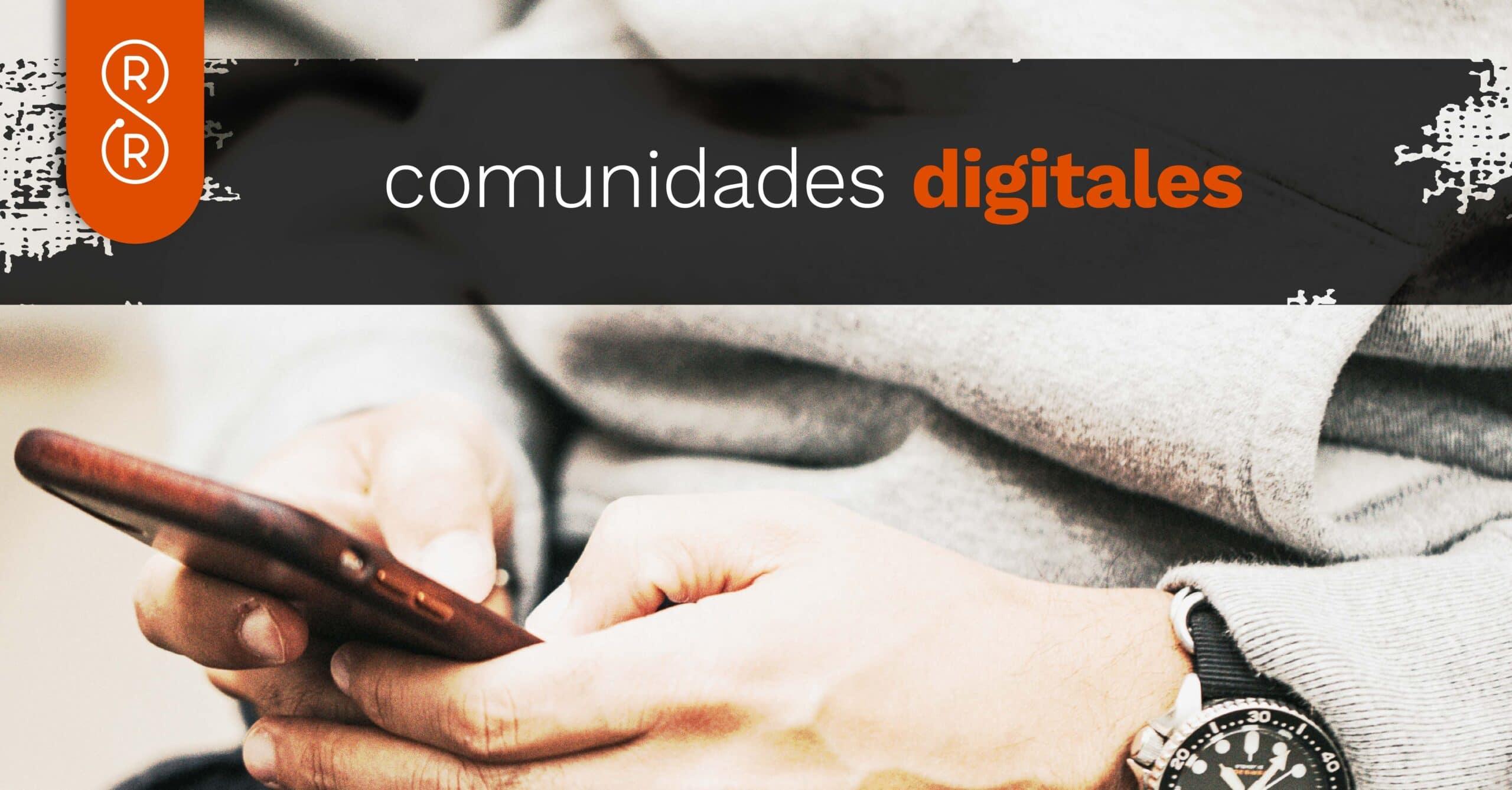 Comunidades digitales en política